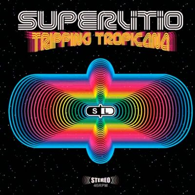 2002 - Superlitio - Tripping Tropicana